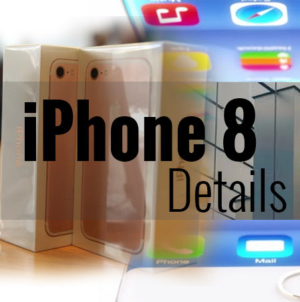 Latest Rumors About iPhone 8 : Specifications – Release Date 2017 – Spaces – Prices